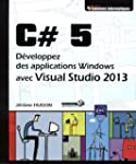 C# 5 - D�veloppez des applications Wi...
