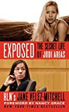 img - for Exposed: The Secret Life of Jodi Arias book / textbook / text book