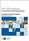 PAL-Prüfungsbuch Mechatroniker/-in