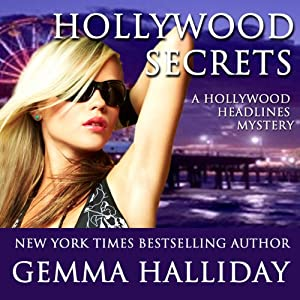 Hollywood Secrets: Hollywood Headlines, Book 2 | [Gemma Halliday]
