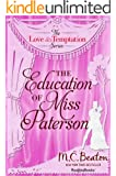 The Education of Miss Patterson (The Love and Temptation Series Book 3) (English Edition)
