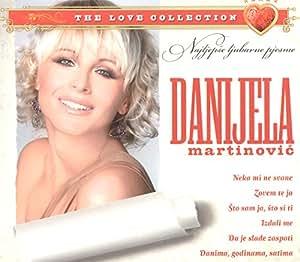 Danijela Martinovic - Najljepse Ljubavne Pjesme - Amazon.com Music