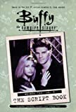 Buffy the Vampire Slayer: Script Book Season 2, Vol. 3
