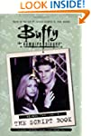Buffy the Vampire Slayer: Script Book...