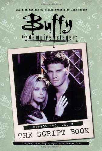 Buffy the Vampire Slayer: Script Book Season 2: 3