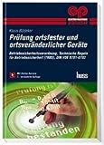 Prüfung ortsfester und ortsveränderlicher Geräte: Betriebssicherheitsverordnung, Technische Regeln für Betriebssicherheit, DIN VDE 0701-0702