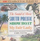 Carl Davis And The Royal Liverpool Philharmonic The Sound of Music,South Pacific,Showboat,My Fair Lady