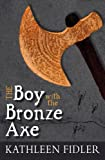 The Boy with the Bronze Axe (Kelpies: Classic Kelpies)