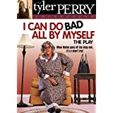 Tyler Perry - I Can Do Badd All By Myself [DVD] [Region 1] [US Import] [NTSC]by Tyga Graham