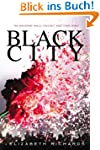 Black City (A Black City Novel)