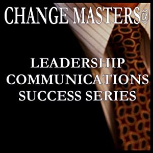 Decade Shifts: A Career Roadmap | [Change Masters Leadership Communications Success Series]