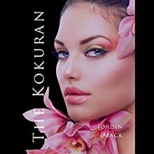 The Kokuran Audiobook by Jordin Mack Narrated by Lacy Laurel