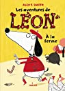 Les aventures de Léon, tome 4 : À la ferme