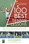 The 100 Best Tennis Lessons: A Player...