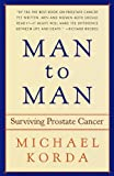 img - for Man to Man: Surviving Prostate Cancer book / textbook / text book