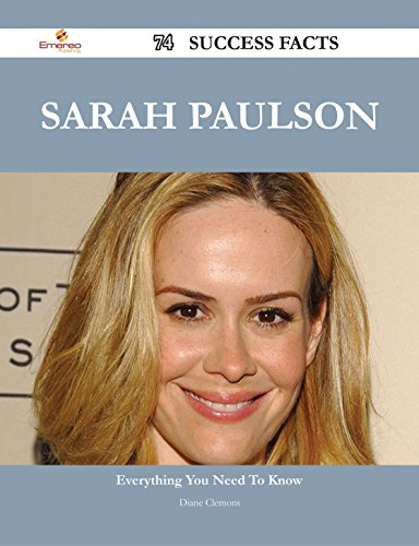 Sarah Paulson 74 Success Facts - Everything you need to know about Sarah Paulson