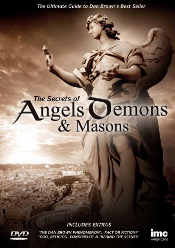 The Secrets of Angels, Demons And Masons - The Ultimate Guide to Dan Browns Best Seller [DVD]