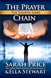 The Prayer Chain: The Fourth Links (A Christian Series on Faith)