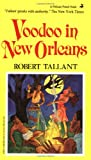 Voodoo in New Orleans (088289336X) by Robert Tallant