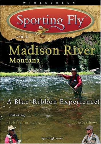 fly-fishing-the-madison-river-montana-a-blue-ribbon-experience-by-robert-pontello-bob-jacklin-craig-
