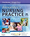 Alexanders Nursing Practice: With Pageburst access, 4e
