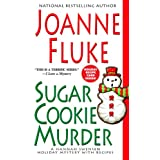 Sugar Cookie Murder (Hannah Swensen Mysteries)by Joanne Fluke