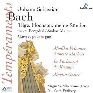 Bach: Tilge, Höchster, meine Sünden
