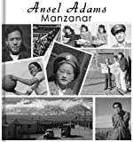 img - for Ansel Adams: 210 Manzanar Intern Photographs - Japanese Interns book / textbook / text book