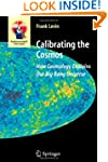 Calibrating the Cosmos: How Cosmology...
