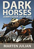 Dark Horses Jumps Guide 2012-2013