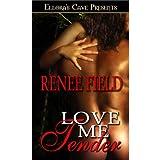 Love Me Tender (Love Curse, Book Two)by Renee Field