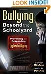 Bullying Beyond the Schoolyard: Preve...