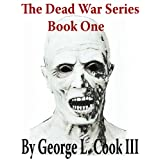 The Dead War Series: BOOK 1