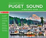 Puget Sound - A Boater's Guide: First...