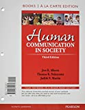 Human Communication in Society, Books a la Carte Plus NEW MyCommLab with eText -- Access Card Package (3rd Edition)