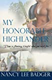 img - for My Honorable Highlander: Highland Games Through Time book / textbook / text book