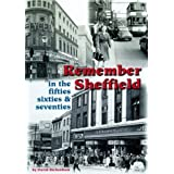 Remember Sheffield in the 50's, 60's and 70'sby David Richardson
