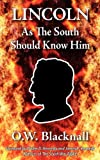 img - for Lincoln As The South Should Know Him book / textbook / text book