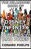 The Hilarious Book Of Disney Infinity Memes And Jokes