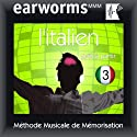 Earworms MMM - l'Italien: Prêt à Partir Vol. 3 (       UNABRIDGED) by earworms MMM Narrated by Filomena Nardi, Paul-Louis Lelièvre