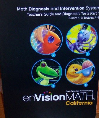 Teacher's Guide and Diagnostic Tests Part 1 Grades K-3 Bk A-E (Math Diagnosis and Intervention System, enVision Math) PDF