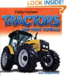 Tractors and Farm Vehicles (Mighty Ma...