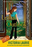 Lethal Outlook: A Psychic Eye Mystery (0451236955) by Laurie, Victoria