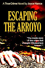 Escaping the Arroyo