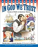 img - for In God We Trust: Stories of Faith in American History by Crater, Timothy, Hunsicker, Ranelda Mack (2002) Paperback book / textbook / text book