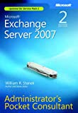 Microsoft Exchange Server 2007 Administrator's Pocket Consultant Second Edition (0735625867) by Stanek, William R.
