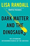 Dark Matter and the Dinosaurs: The As...