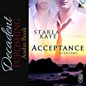 Acceptance: The Edge Series, Book 69 Audiobook by Starla Kaye Narrated by Klaus von Hohenloe