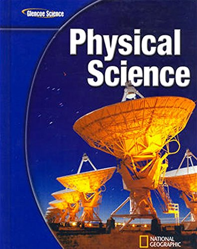 Glencoe Physical iScience, Student Edition (PHYSICAL SCIENCE)