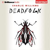 Deadfolk: The Mangel Series, Book 1 | Charlie Williams